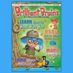 Think About Communication Children's Magazine Brilliant Brainz