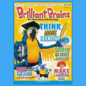 Think About Friendship Children's Magazine Brilliant Brainz