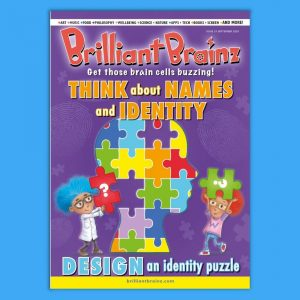 Think About Identity Brilliant Brainz Children's Magazine Gift