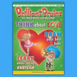 Think About Love Children's Magazine Brilliant Brainz