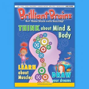 Think About Mind & Body Children's Magazine Brilliant Brainz