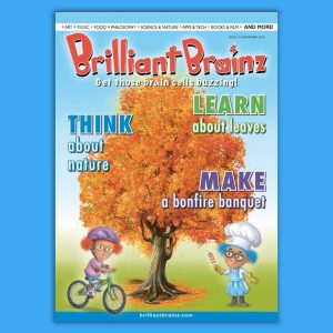Think About Nature Children's Magazine Brilliant Brainz
