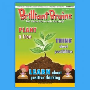 Think About Possibilties Children's Magazine Brilliant Brainz